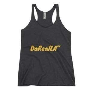 Women's Racerback Tank – DaRealLA™