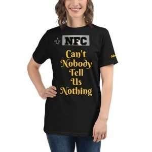 Can't Nobody-Organic T-Shirt