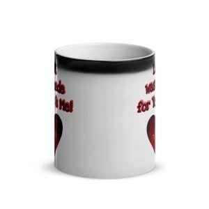 My Valentine's Day Glossy Magic Mug